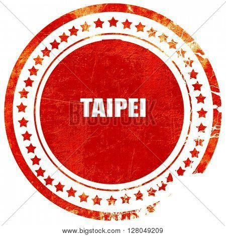 taipei, grunge red rubber stamp on a solid white background