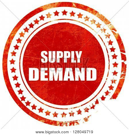 supply and demand, grunge red rubber stamp on a solid white background