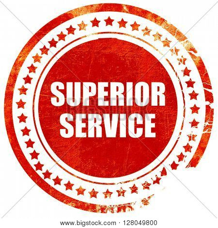 superior service, grunge red rubber stamp on a solid white background