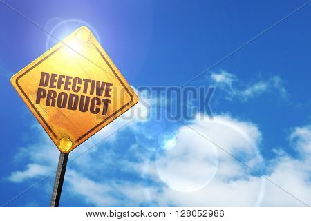 Yellow road sign with a blue sky and white clouds: defective pro