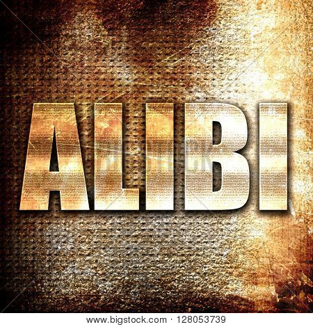 alibi, written on vintage metal texture