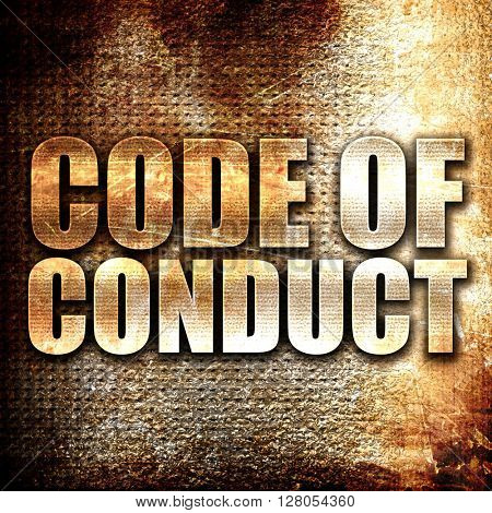 code of conduct, written on vintage metal texture