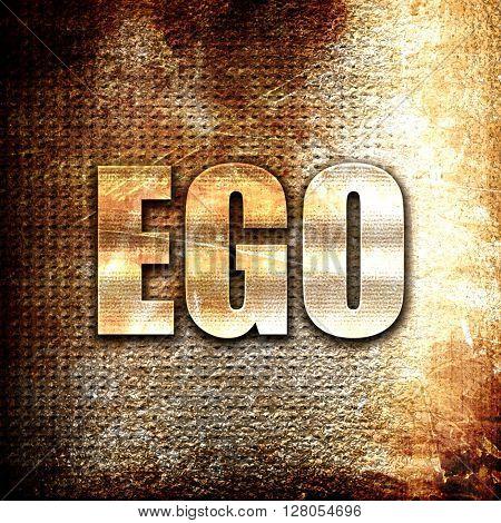 ego, written on vintage metal texture