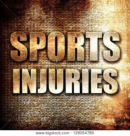 sports injuries, written on vintage metal texture