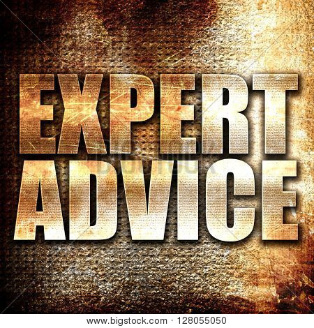 expert advice, written on vintage metal texture