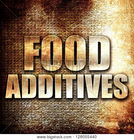 food additives, written on vintage metal texture
