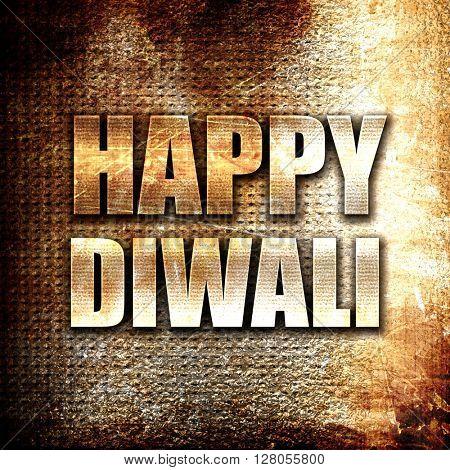 happy diwali, written on vintage metal texture