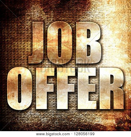 job offer, written on vintage metal texture