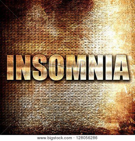 insomnia, written on vintage metal texture