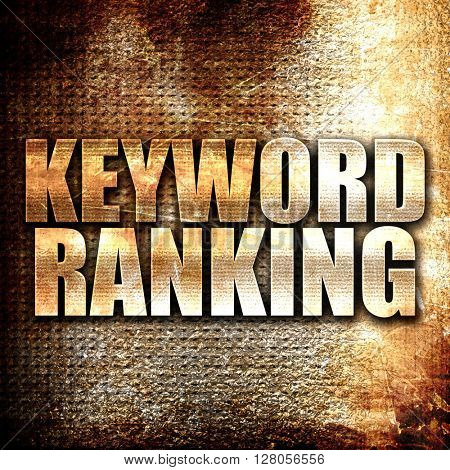 keyword ranking, written on vintage metal texture