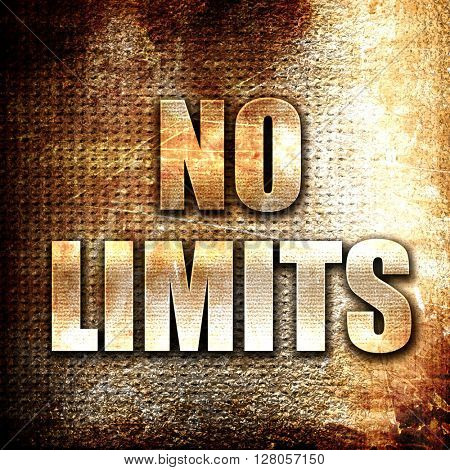 no limits, written on vintage metal texture