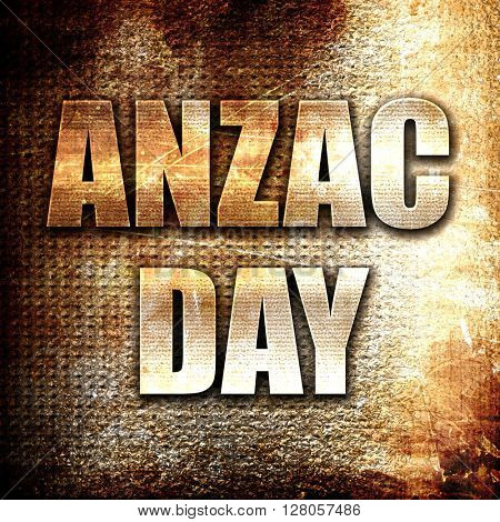 anzac day, written on vintage metal texture