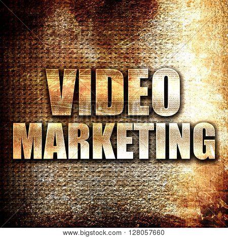 video marketing, written on vintage metal texture