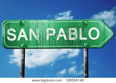 san pablo road sign , worn and damaged look