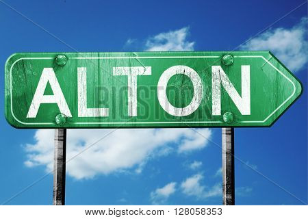 alton road sign , worn and damaged look