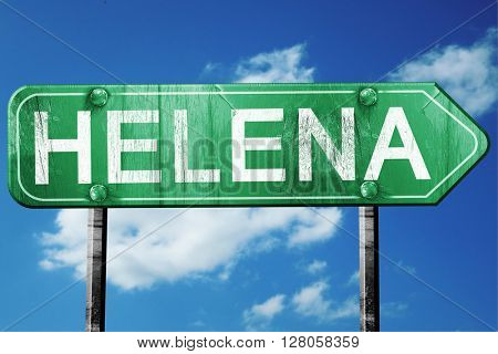 helena road sign , worn and damaged look