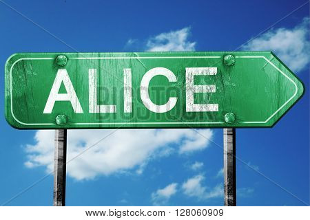 alice road sign , worn and damaged look
