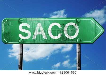 saco road sign , worn and damaged look