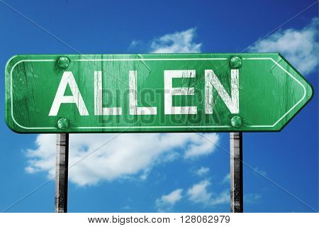 allen road sign , worn and damaged look