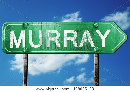 murray road sign , worn and damaged look