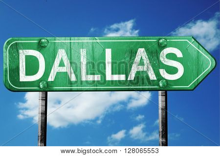 dallas road sign , worn and damaged look