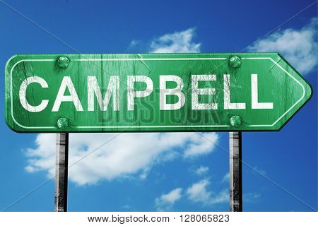 campbell road sign , worn and damaged look