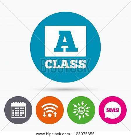 Wifi, Sms and calendar icons. A-class icon. Premium level symbol. Energy efficiency sign. Go to web globe.