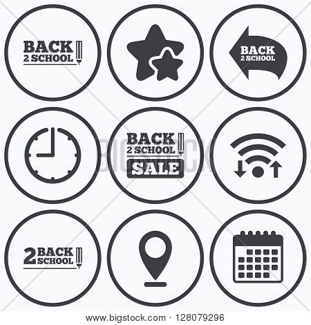 Clock, wifi and stars icons. Back to school sale icons. Studies after the holidays signs. Pencil symbol. Calendar symbol.