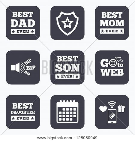 Mobile payments, wifi and calendar icons. Best mom and dad, son and daughter icons. Awards with exclamation mark symbols. Go to web symbol.