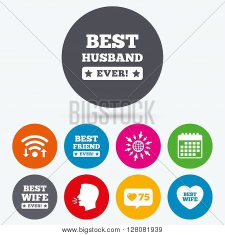 Wifi, like counter and calendar icons. Best wife, husband and friend icons. Heart love signs. Award symbol. Human talk, go to web.