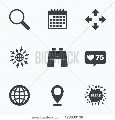 Calendar, like counter and go to web icons. Magnifier glass and globe search icons. Fullscreen arrows and binocular search sign symbols. Location pointer.