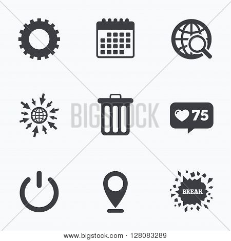 Calendar, like counter and go to web icons. Globe magnifier glass and cogwheel gear icons. Recycle bin delete and power sign symbols. Location pointer.
