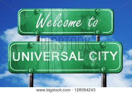 universal city vintage green road sign with blue sky background