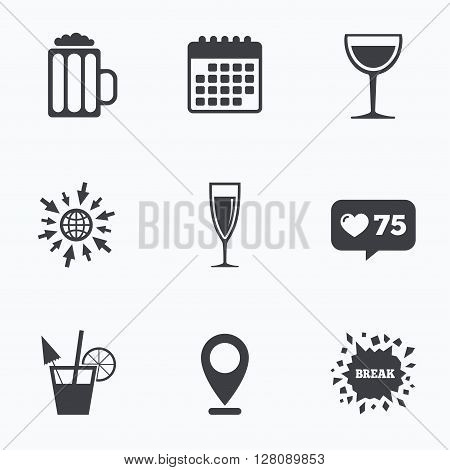 Calendar, like counter and go to web icons. Alcoholic drinks icons. Champagne sparkling wine and beer symbols. Wine glass and cocktail signs. Location pointer.
