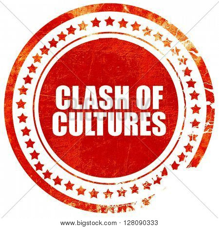 clash of cultures, grunge red rubber stamp with rough lines and