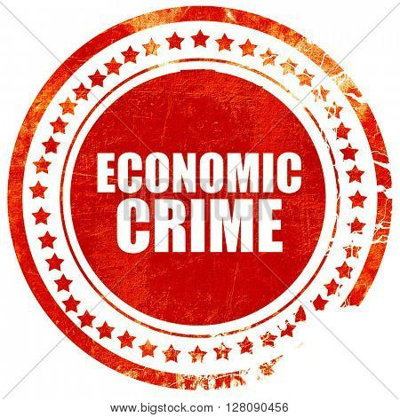 economic crime, grunge red rubber stamp with rough lines and edg