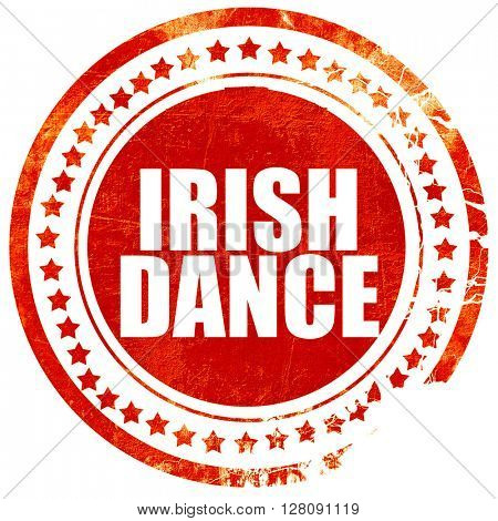 irish dance, grunge red rubber stamp with rough lines and edges