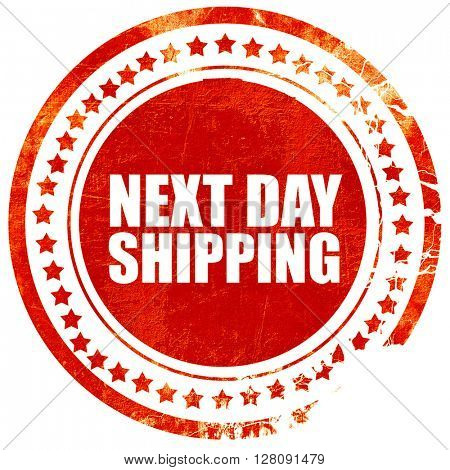 next day shipping, grunge red rubber stamp with rough lines and