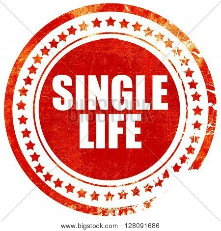 single life, grunge red rubber stamp with rough lines and edges