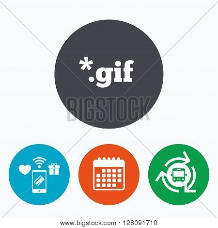 File GIF sign icon. Download image file symbol. Mobile payments, calendar and wifi icons. Bus shuttle.