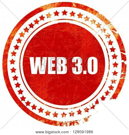 web 3.0, grunge red rubber stamp with rough lines and edges