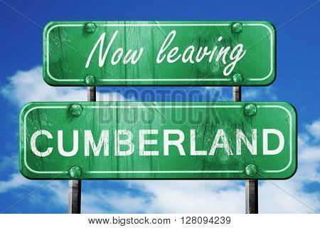 Leaving cumberland, green vintage road sign with rough lettering