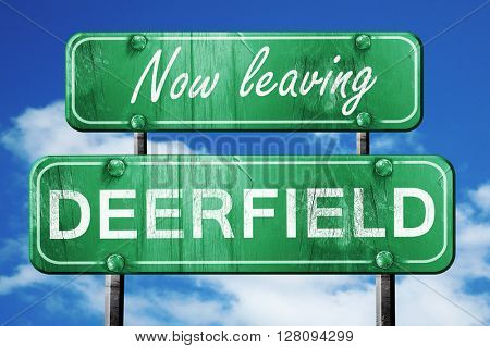 Leaving deerfield, green vintage road sign with rough lettering