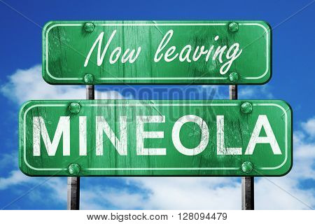 Leaving mineola, green vintage road sign with rough lettering