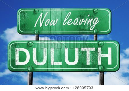 Leaving duluth, green vintage road sign with rough lettering