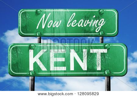 Leaving kent, green vintage road sign with rough lettering