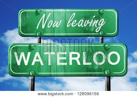 Leaving waterloo, green vintage road sign with rough lettering