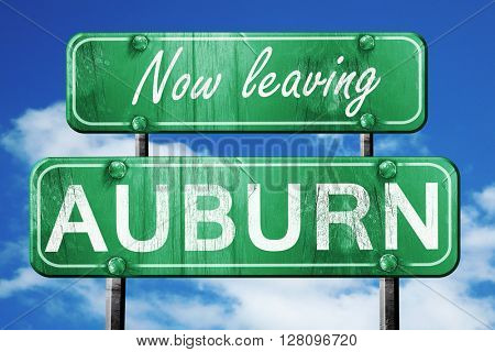 Leaving auburn, green vintage road sign with rough lettering