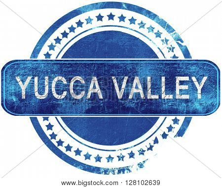 yucca valley grunge blue stamp. Isolated on white.