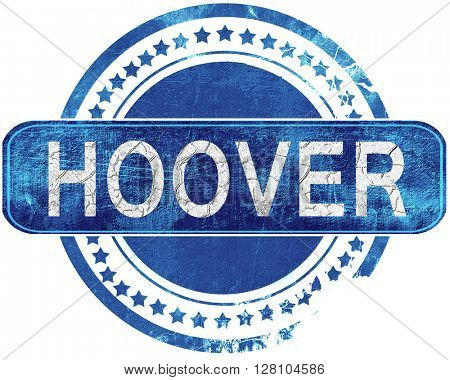 hoover grunge blue stamp. Isolated on white.